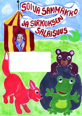 Soiva Sammakko ja sirkuksen salaisuus_juliste_A4